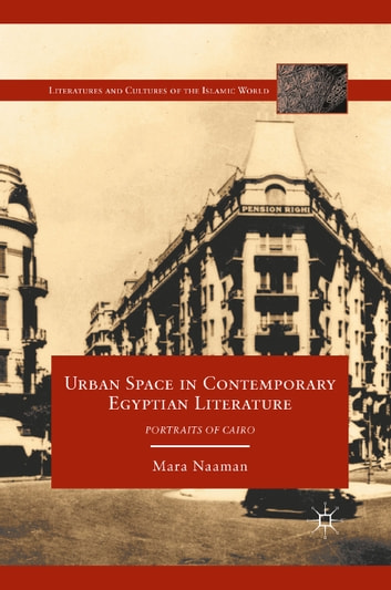 Urban Space in Contemporary Egyptian Literature
