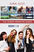The Senior Semester Series Box Set ebook by Gina Azzi