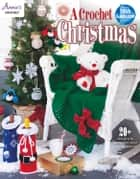 A Crochet Christmas ebook by Annie's
