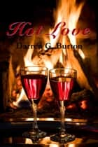 Hot Love ebook by
