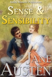 Sense and Sensibility By Jane Austen - With 80+ Illustrations, Free Audio Book Link, Sense and Sensibility Introduction, Sense and Sensibility Summary (Plot Summary, Characters, Title, Publication History, Adaptations), Biography and Top Quotes ebook by Jane Austen