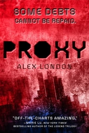 Proxy ebook by Alex London