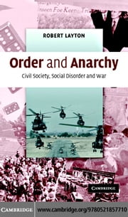 Order and Anarchy ebook by Layton, Robert