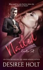 Nailed ebook by Desiree Holt