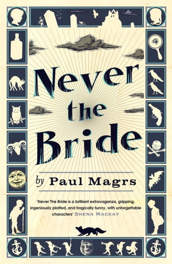 Never The Bride ebook by Paul Magrs