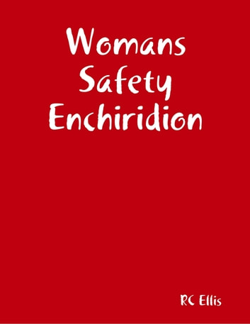 Womans Safety Enchiridion ebook by RC Ellis