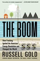 The Boom ebook by Russell Gold