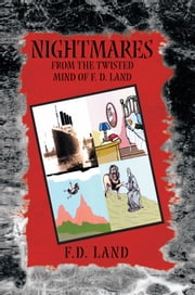 Nightmares Book VII ebook by F.D. Land