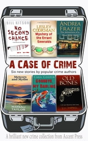 A Case of Crime ebook by Marsali Taylor,Cara Cooper,Andrea Frazer,Lesley Cookman,Bill Kitson,J. J. Campbell