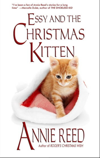 Essy and the Christmas Kitten ebook by Annie Reed