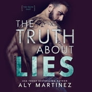 The Truth About Lies audiobook by Aly Martinez