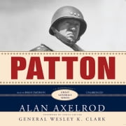 Patton - A Biography audiobook by Alan Axelrod
