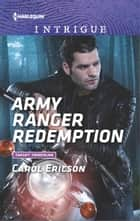 Army Ranger Redemption ebook by Carol Ericson