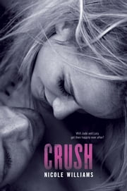 Crush ebook by Nicole Williams