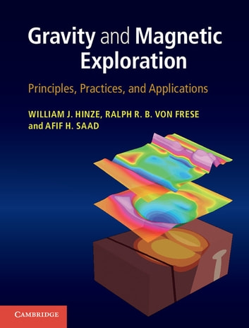 Gravity and magnetic exploration ebook by professor william j gravity and magnetic exploration principles practices and applications ebook by professor william j fandeluxe Gallery