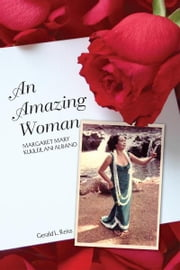 An Amazing Woman ebook by Gerald L. Reiss