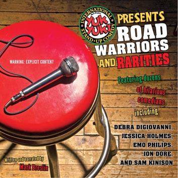 Yuk Yuk's Presents Road Warriors And Rarities audiobook by Mark Breslin