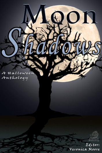Moon Shadows ebook by Veronica Moore