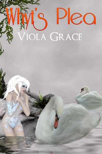Whyt's Plea ebook by Viola Grace
