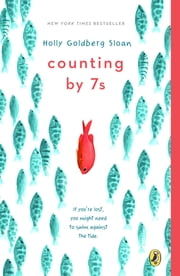 Counting by 7s ebook by Holly Goldberg Sloan