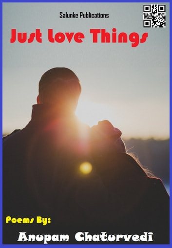 Just Love Things ebook by ANUPAM CHATURVEDI