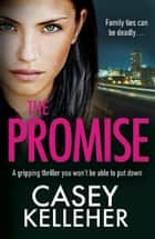 The Promise ebook by Casey Kelleher
