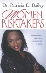 Women Risktakers ebook by Patricia Bailey-Jones