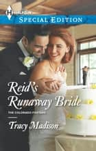 Reid's Runaway Bride ebook by Tracy Madison