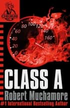 CHERUB: Class A - Book 2 ebook by