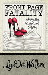 Front Page Fatality ebook by LynDee Walker