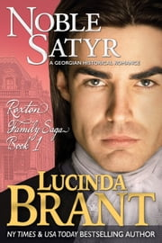 Noble Satyr - A Georgian Historical Romance ebook by Lucinda Brant
