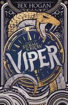 Viper - Book 1 eBook by Bex Hogan