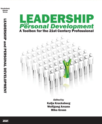 Leadership and Personal Development - A Toolbox for the 21st Century Professional ebook by