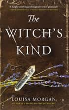 The Witch's Kind ekitaplar by Louisa Morgan