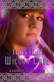 Wiccan Cool ebook by Traci Hall