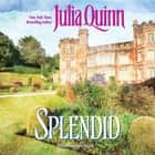Splendid audiobook by Julia Quinn