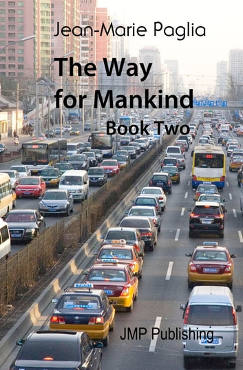 The Way for Mankind, Book Two ebook by Jean-Marie Paglia