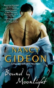 Bound By Moonlight ebook by Nancy Gideon