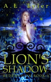 Lion's Shadow - Redemption, #5 ebook by A.L. Tyler