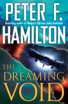 ebook The Dreaming Void de Peter F. Hamilton