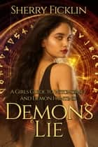 Demons Lie ebook by Sherry Ficklin