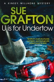 U is for Undertow ebook by Sue Grafton