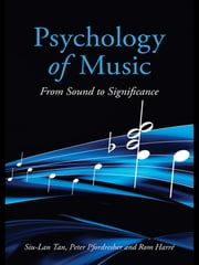 Psychology of Music - From Sound to Significance ebook by Siu-Lan Tan,Peter Pfordresher,Rom Harré