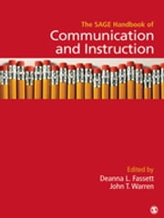The SAGE Handbook of Communication and Instruction ebook by Dr. Deanna L. Fassett,Dr. John T. (Thomas) Warren