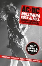 AC/DC - Maximum Rock N Roll ebook by Arnaud Durieux, Murray Engleheart