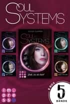 SoulSystems: Alle fünf Bände der Rebellen-Serie in einer E-Box! ebook by Vivien Summer