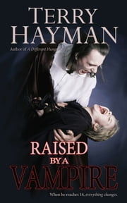 Raised by a Vampire ebook by Terry Hayman