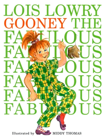 Gooney the Fabulous ebook by Lois Lowry