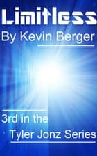 Limitless ebook by Kevin Berger