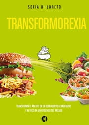 Transformorexia ebook by Sofía Di Loreto